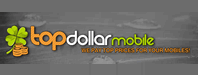 Top Dollar Mobile Reviews